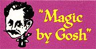 Magic by Gosh
