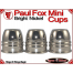 Paul Fox Mini Cups | Copper | Bright Nickel