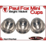 Paul Fox Mini Cups | Copper | Bright Nickel 5