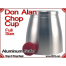 Don Alan Full Size Chop Cup | Aluminum | Satin