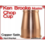 Ken Brooke Master Chop Cup | Copper| Satin Finish 5