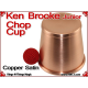 Ken Brooke Junior Chop Cup | Copper | Satin Finish 2